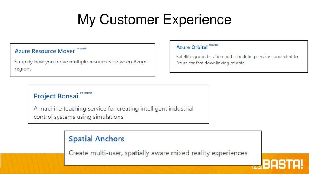My Customer Experience