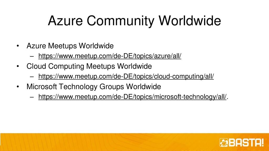 Azure Community Worldwide • Azure Meetups World...