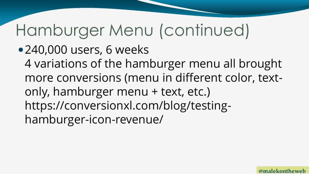 @malekontheweb Hamburger Menu (continued) 240,...