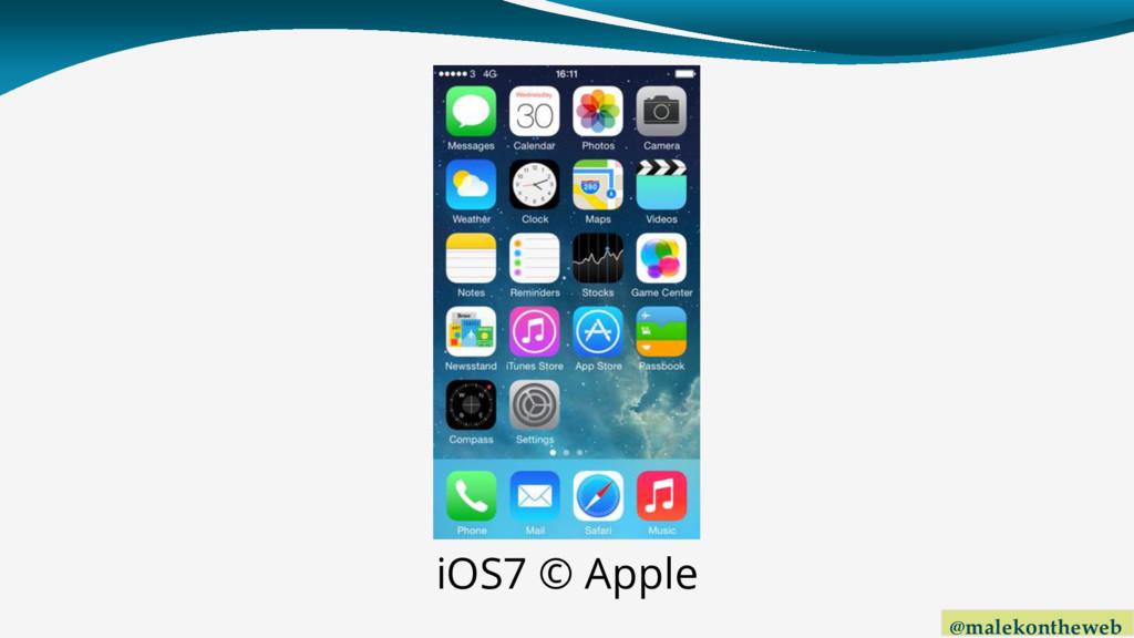 @malekontheweb iOS7 © Apple