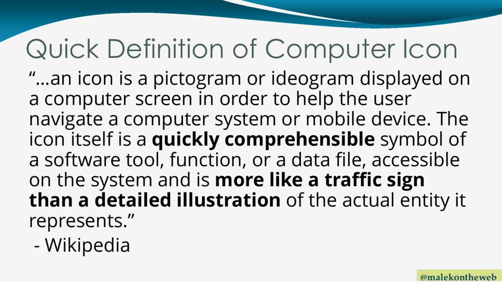 @malekontheweb Quick Definition of Computer Ico...