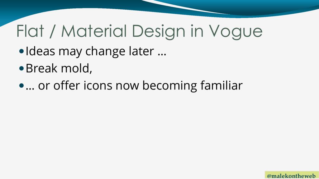@malekontheweb Flat / Material Design in Vogue ...