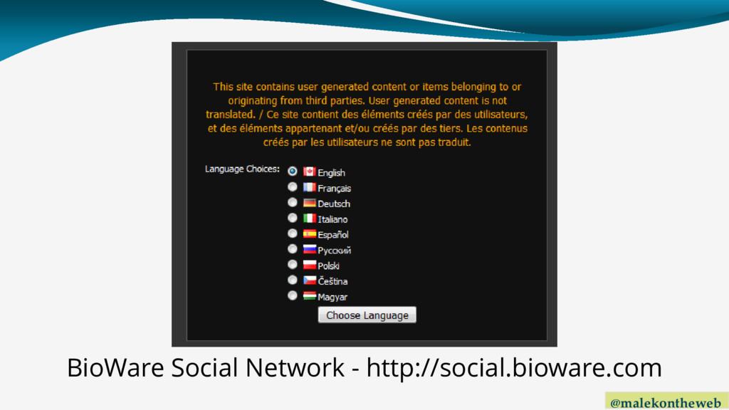 @malekontheweb BioWare Social Network - http://...
