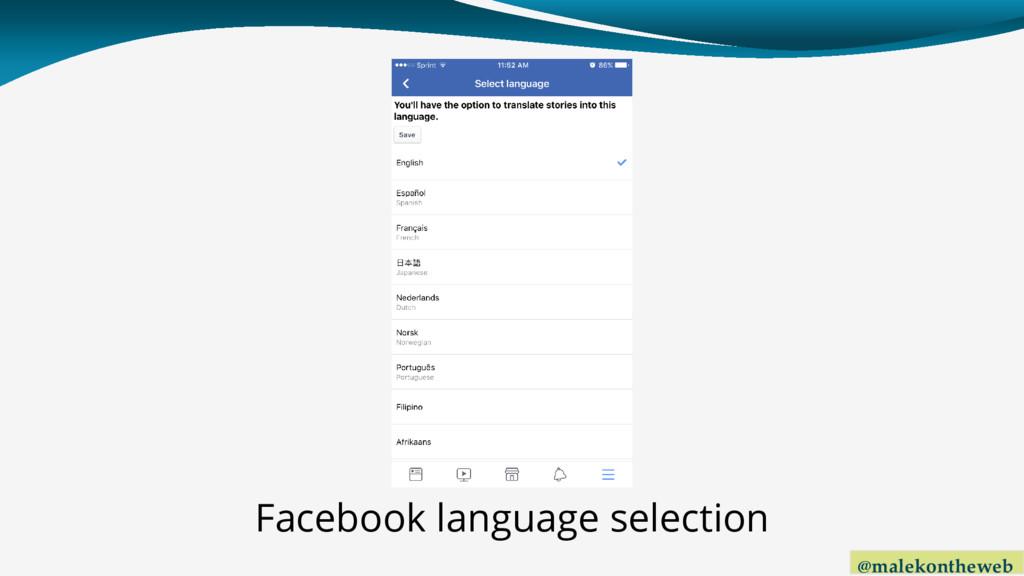 @malekontheweb Facebook language selection