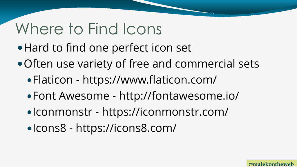 @malekontheweb Where to Find Icons Hard to fin...