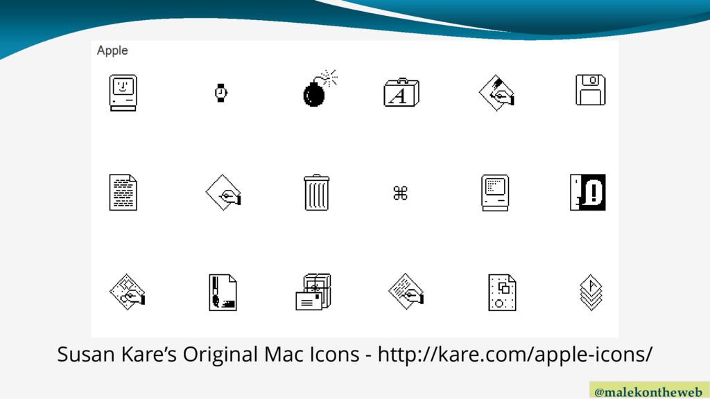 @malekontheweb Susan Kare's Original Mac Icons ...