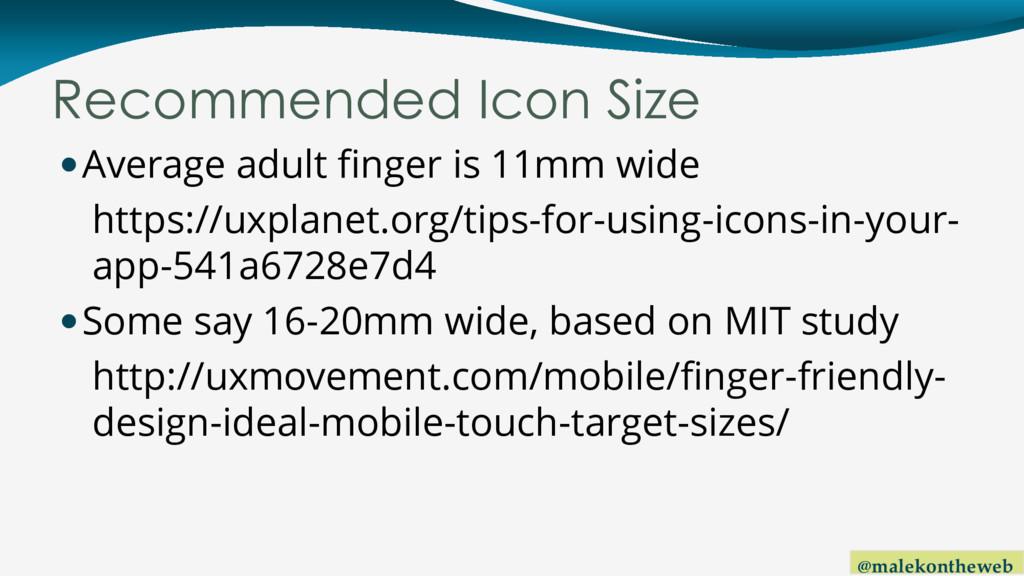 @malekontheweb Recommended Icon Size Average a...
