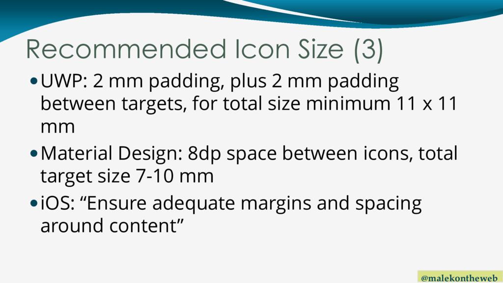 @malekontheweb Recommended Icon Size (3) UWP: ...