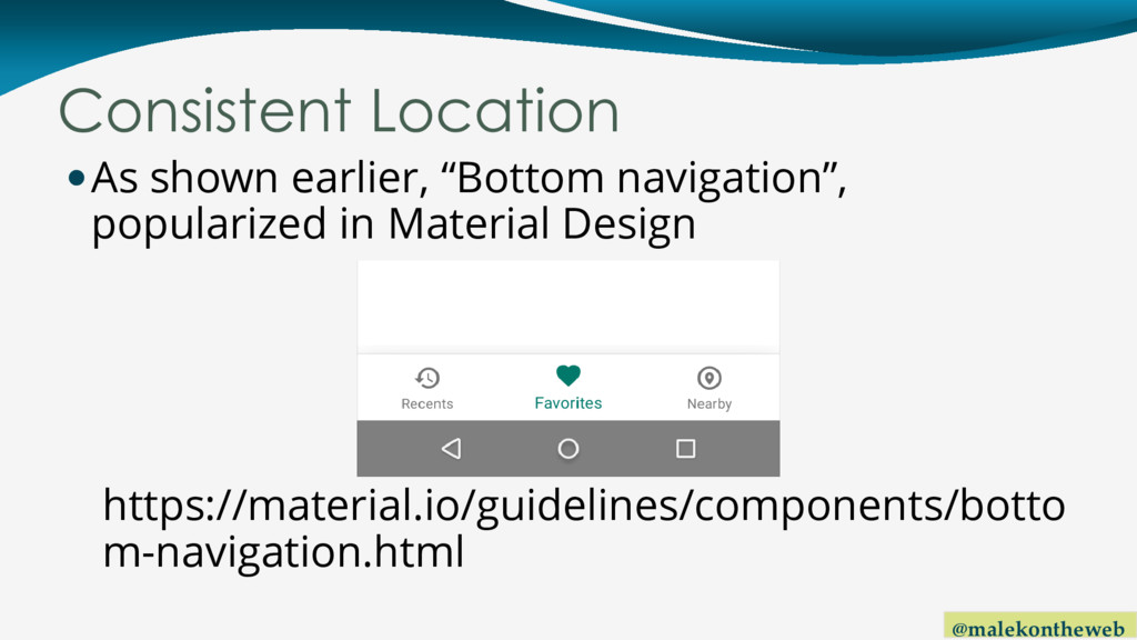 @malekontheweb Consistent Location As shown ea...