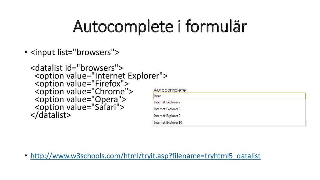 """Autocomplete i formulär • <input list=""""browsers..."""