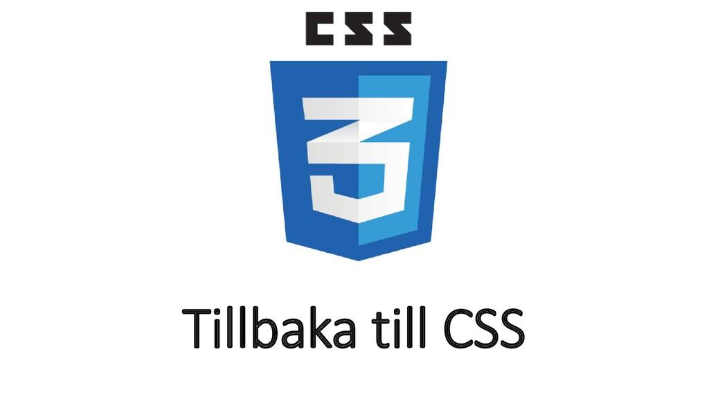 Tillbaka till CSS