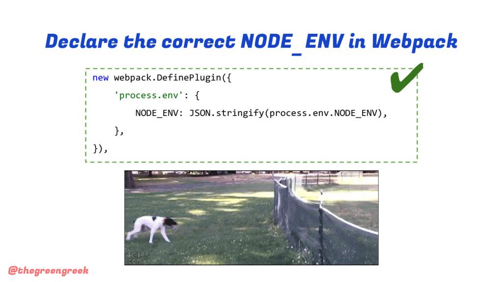 @thegreengreek Declare the correct NODE_ENV in ...