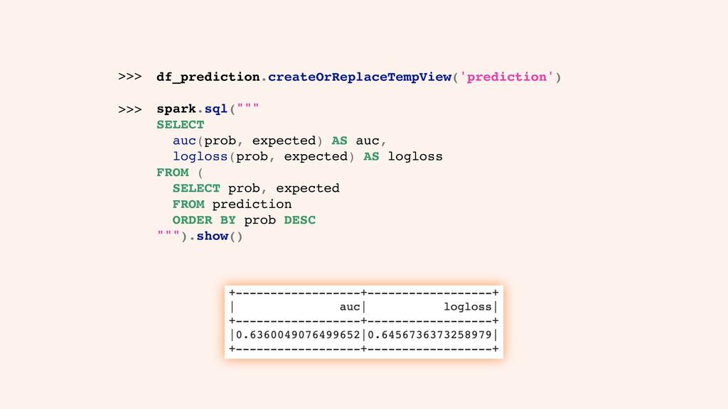 df_prediction.createOrReplaceTempView('predicti...