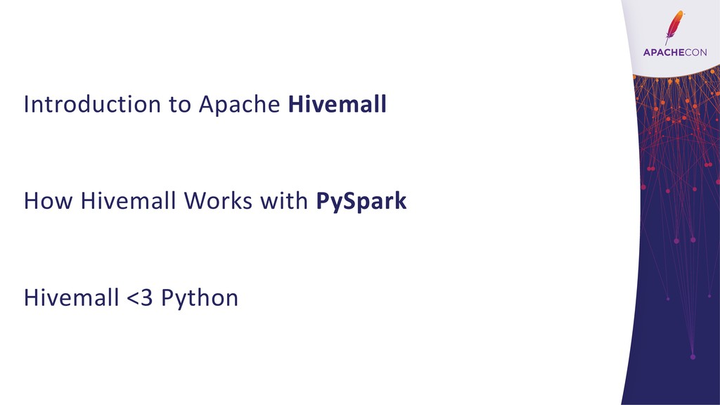 Introduction to Apache Hivemall How Hivemall Wo...