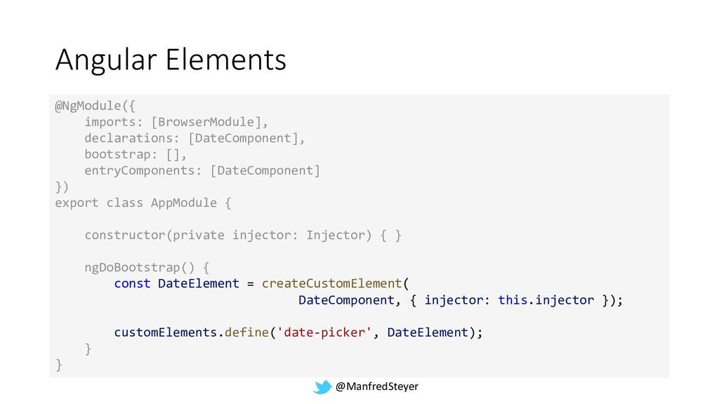 @ManfredSteyer Angular Elements @NgModule({ imp...
