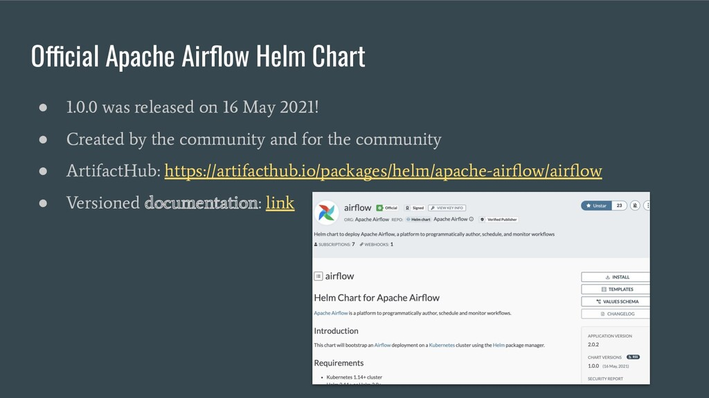 Official Apache Airflow Helm Chart ● 1.0.0 was r...