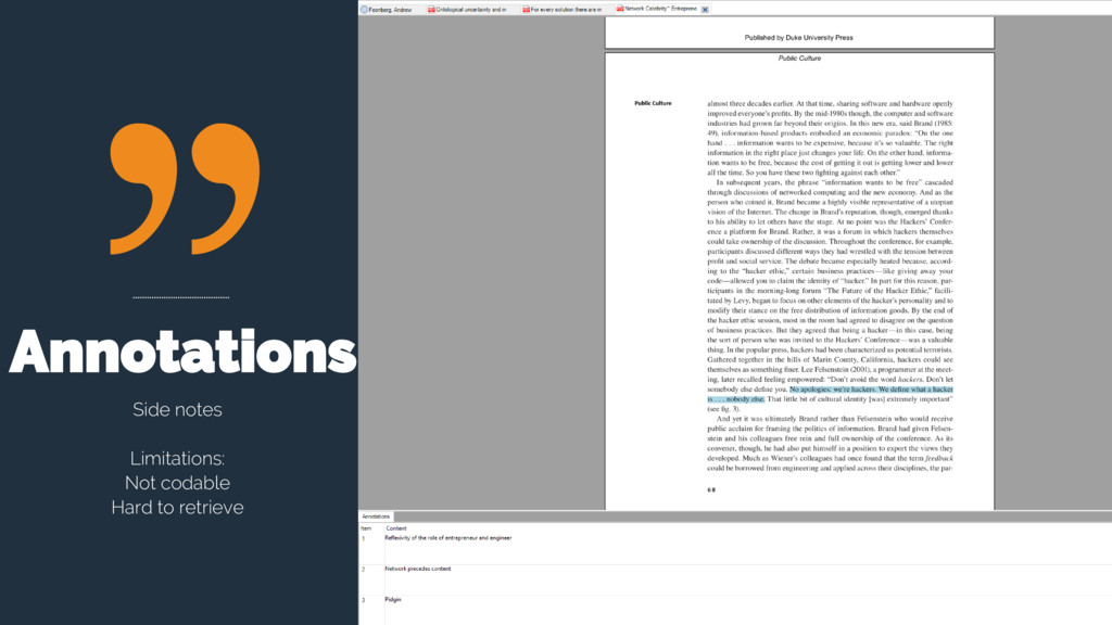 Annotations Side notes Limitations: Not codable...