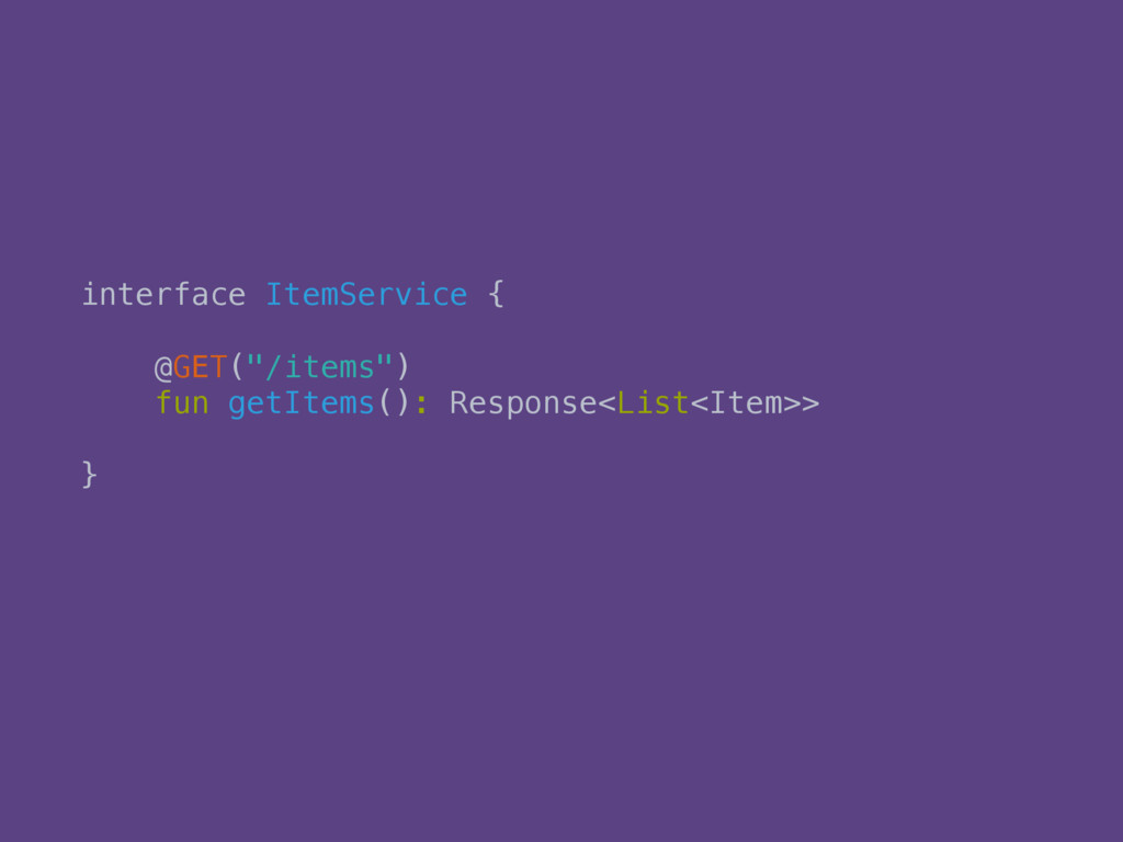 interface ItemService { 