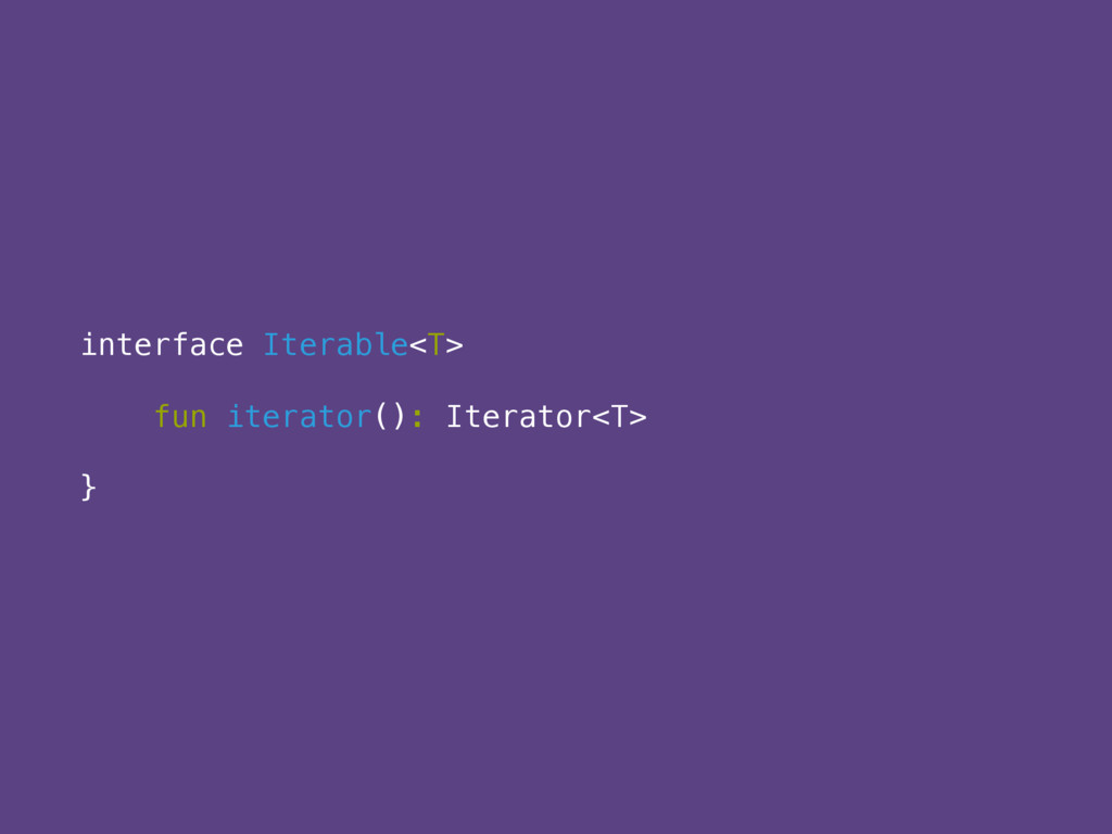 interface Iterable<T> 