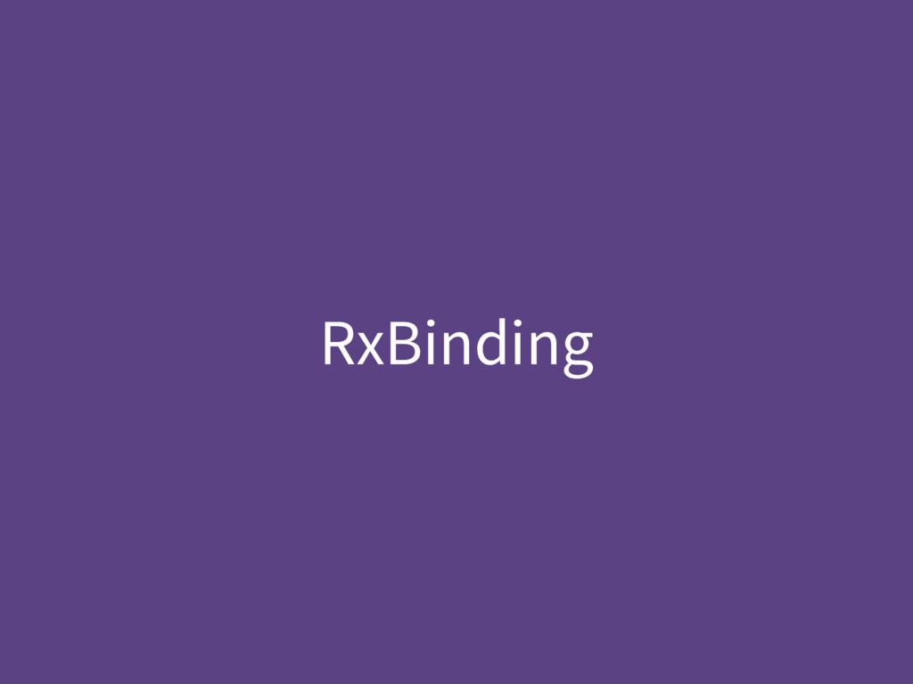 RxBinding