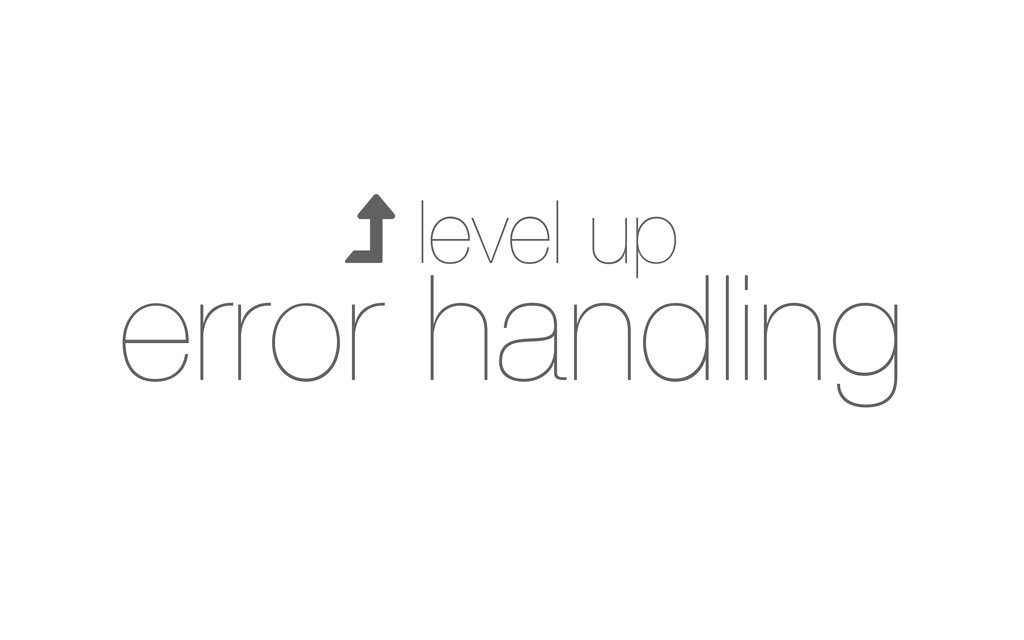  level up error handling