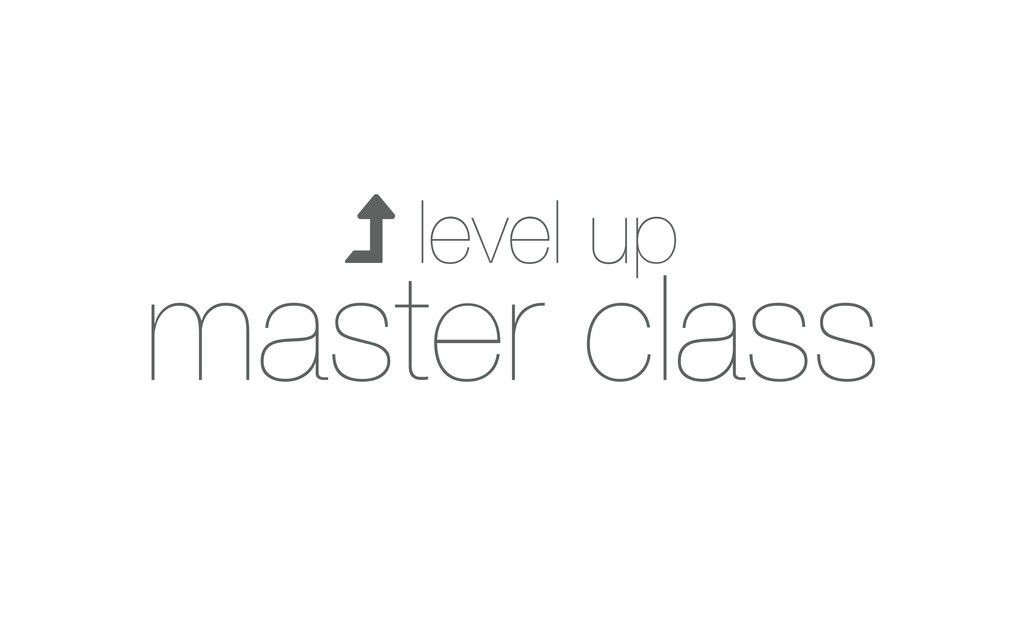  level up master class