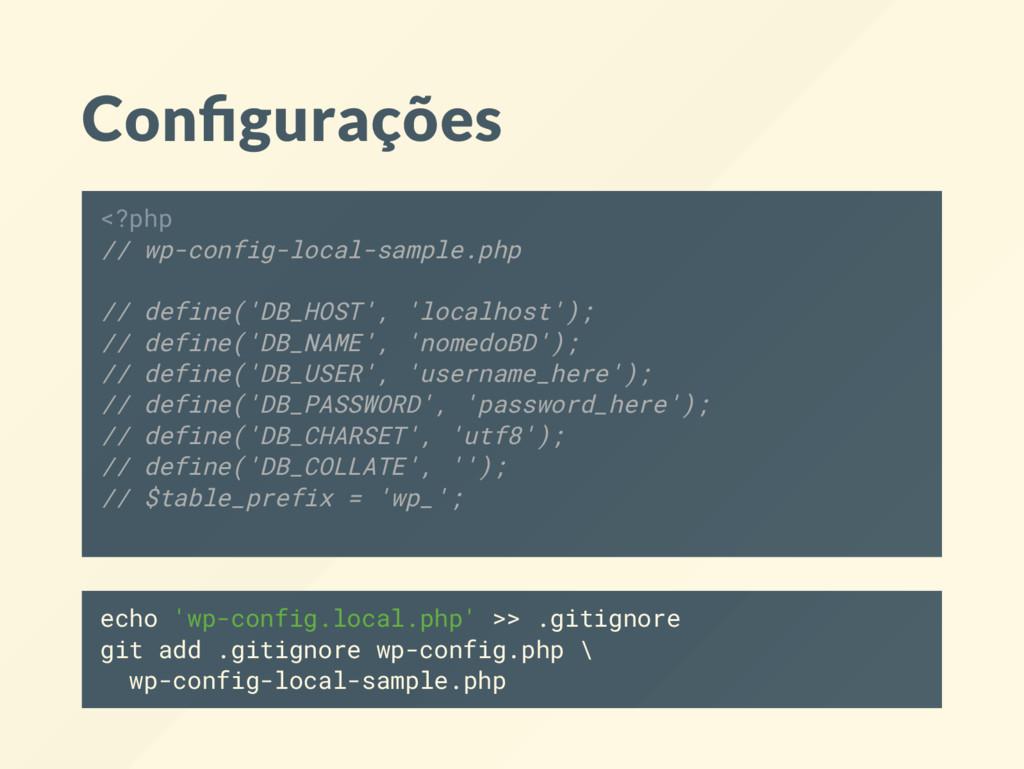 Con gurações <?php // wp-config-local-sample.ph...