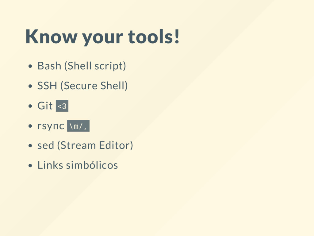 Know your tools! Bash (Shell script) SSH (Secur...