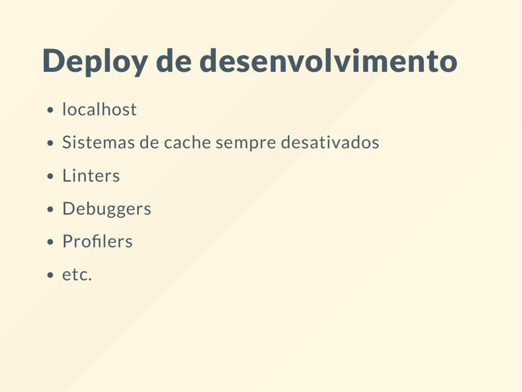 Deploy de desenvolvimento localhost Sistemas de...