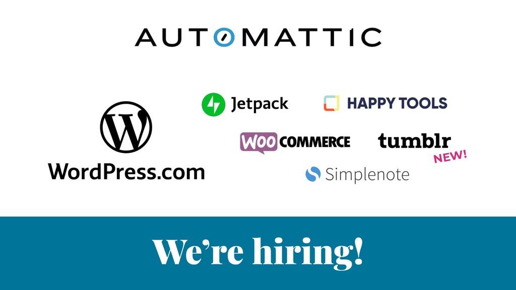 We're hiring! NEW!