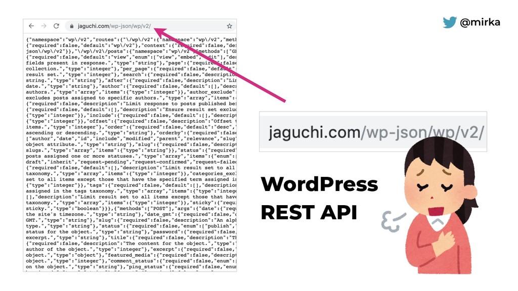 @mirka WordPress REST API