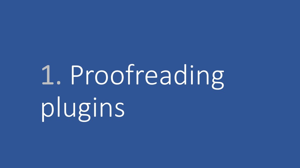 1. Proofreading plugins