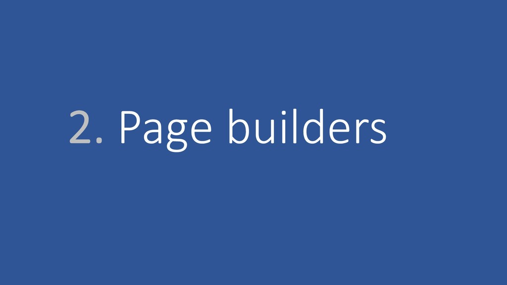 2. Page builders