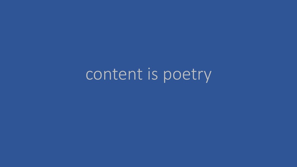 content is poetry