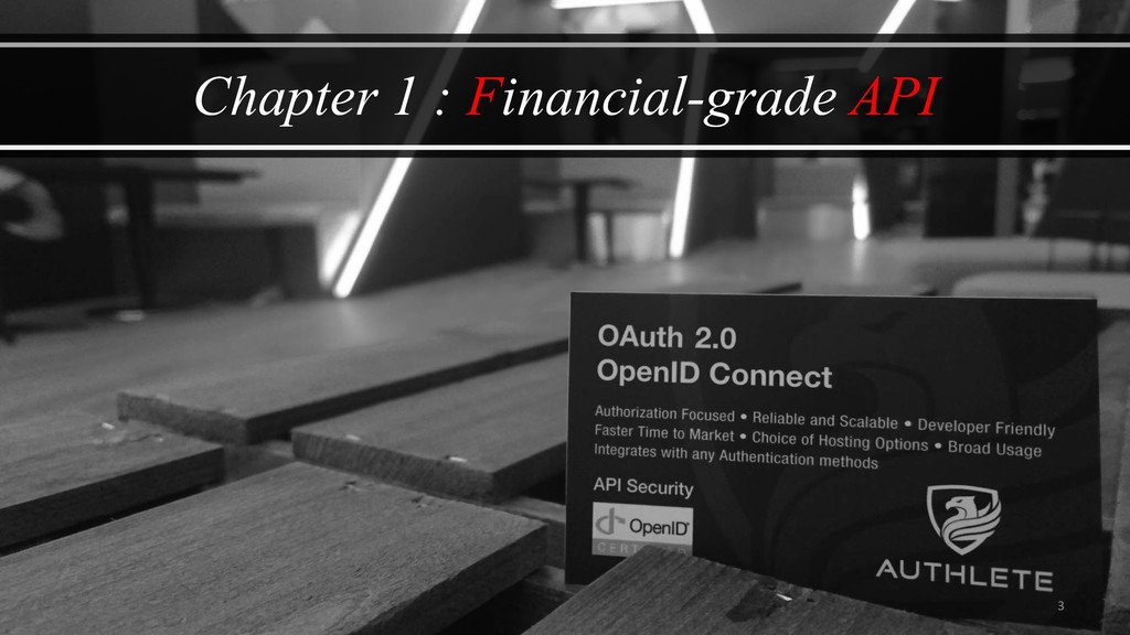3 Chapter 1 : Financial-grade API