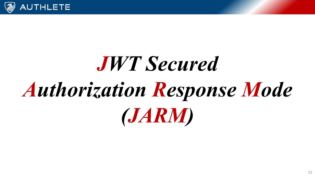 JWT Secured Authorization Response Mode (JARM) ...