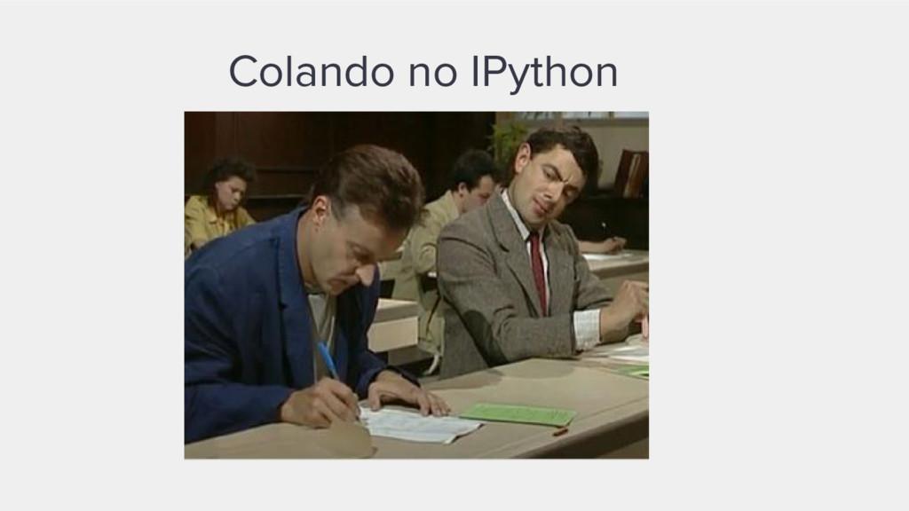 Colando no IPython