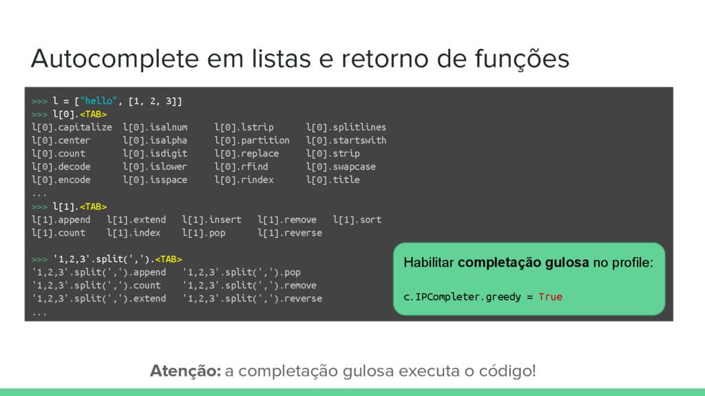Autocomplete em listas e retorno de funções >>>...