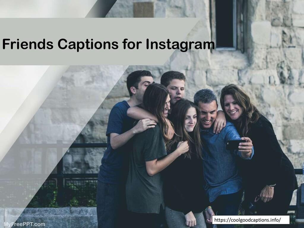 Friends Captions for Instagram https://coolgood...