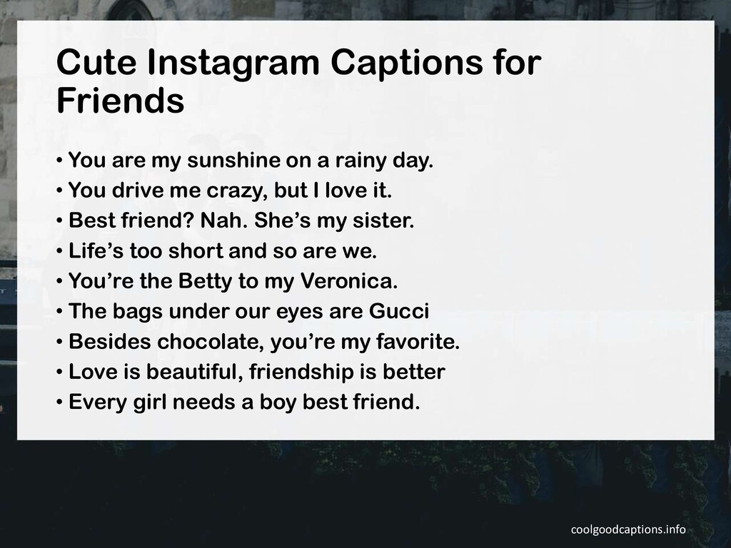 Cute Instagram Captions for Friends • You are m...