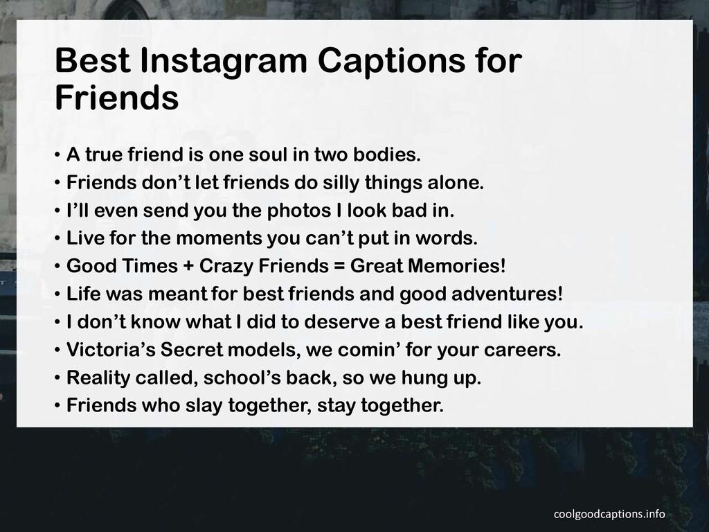 Best Instagram Captions for Friends • A true fr...