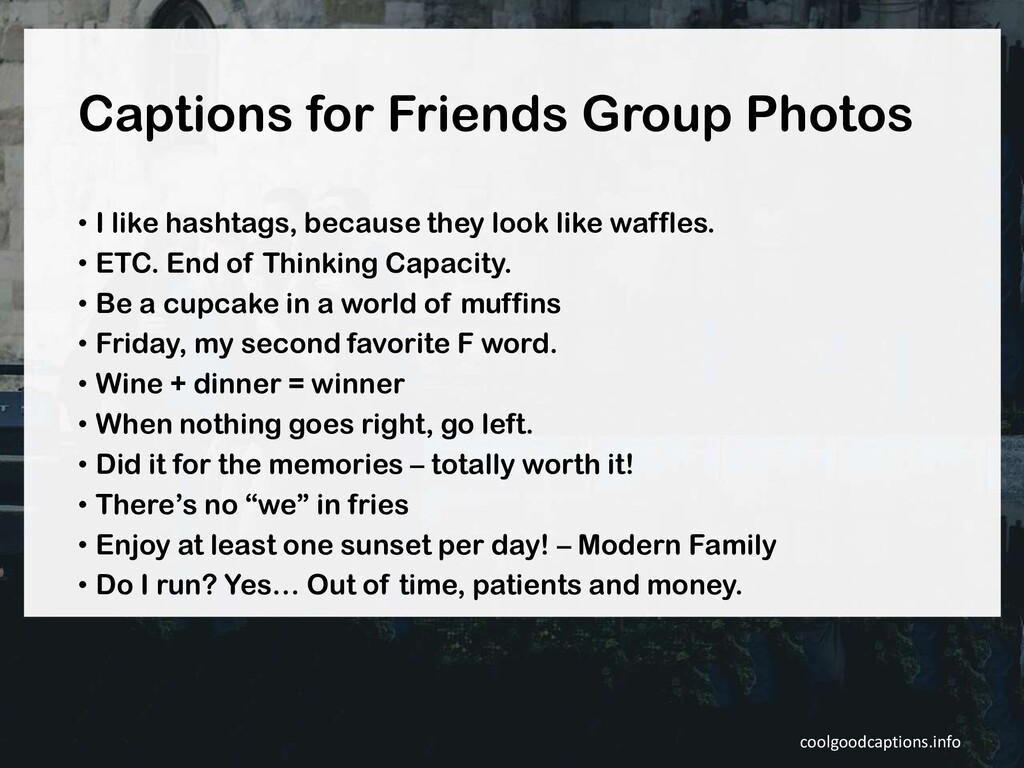 Captions for Friends Group Photos • I like hash...