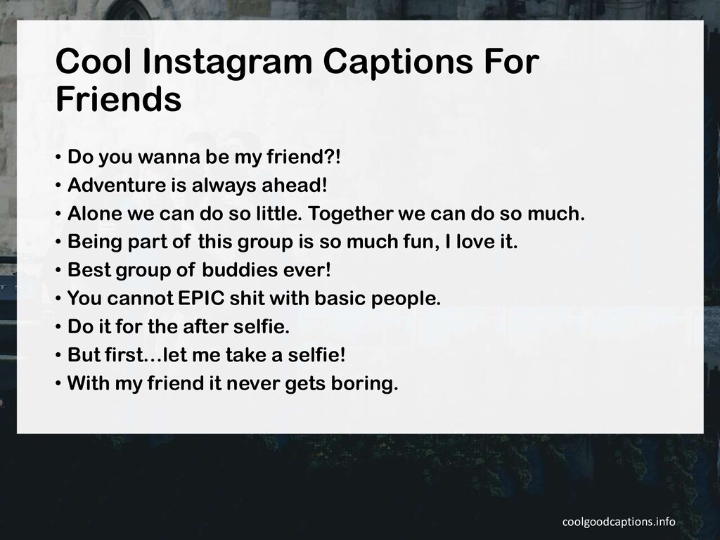 Cool Instagram Captions For Friends • Do you wa...