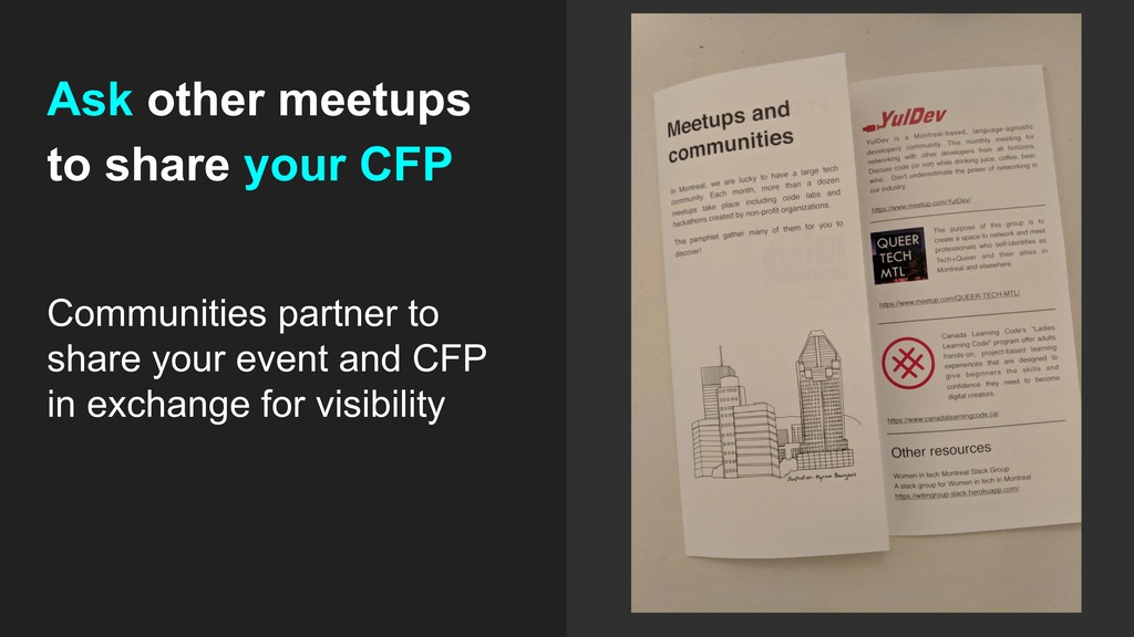 Ask other meetups to share your CFP Communities...