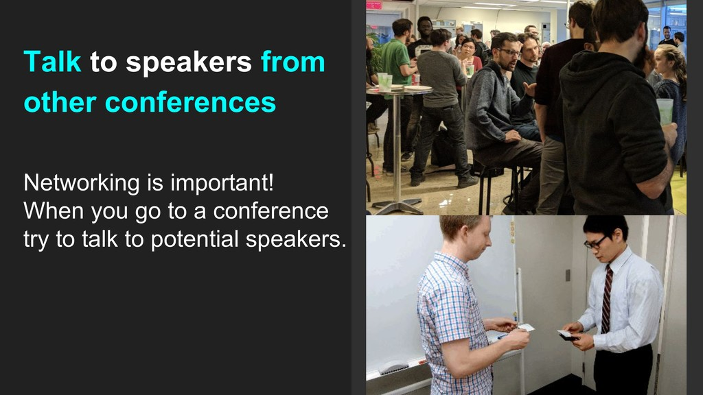 Talk to speakers from other conferences Network...