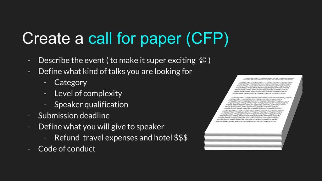Create a call for paper (CFP) - Describe the ev...