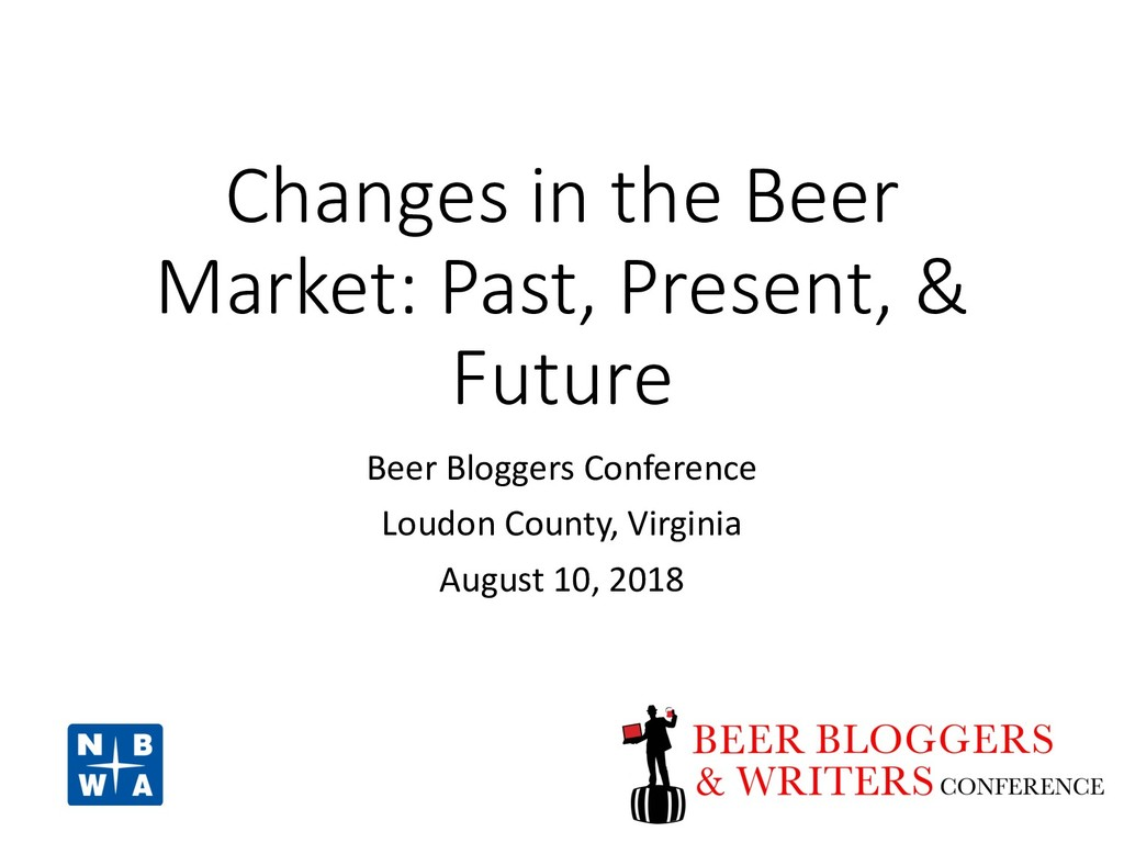 Changes in the Beer Market: Past, Present, & Fu...