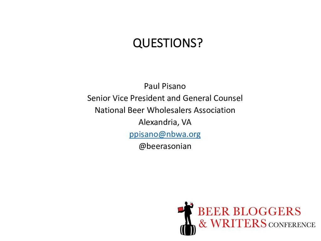 QUESTIONS? Paul Pisano Senior Vice President an...