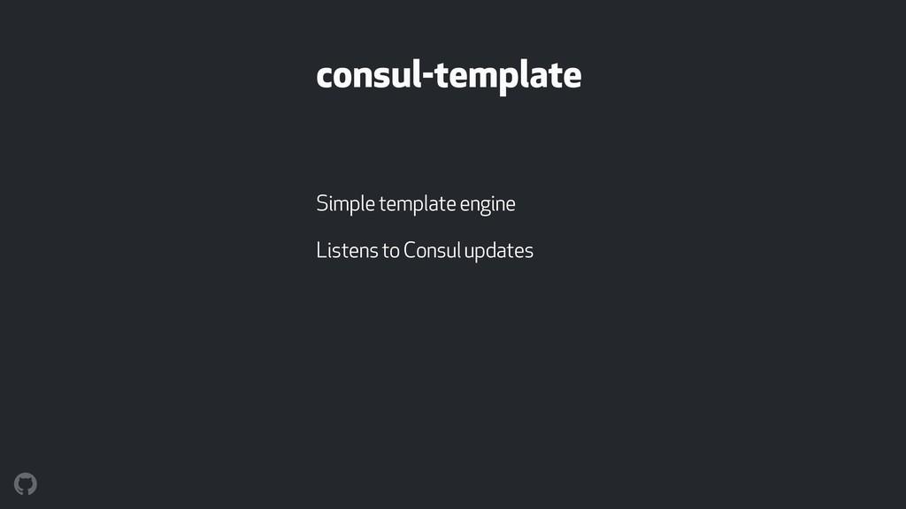 consul-template Simple template engine Listens ...