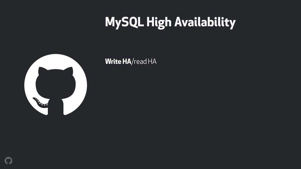 MySQL High Availability Write HA/read HA